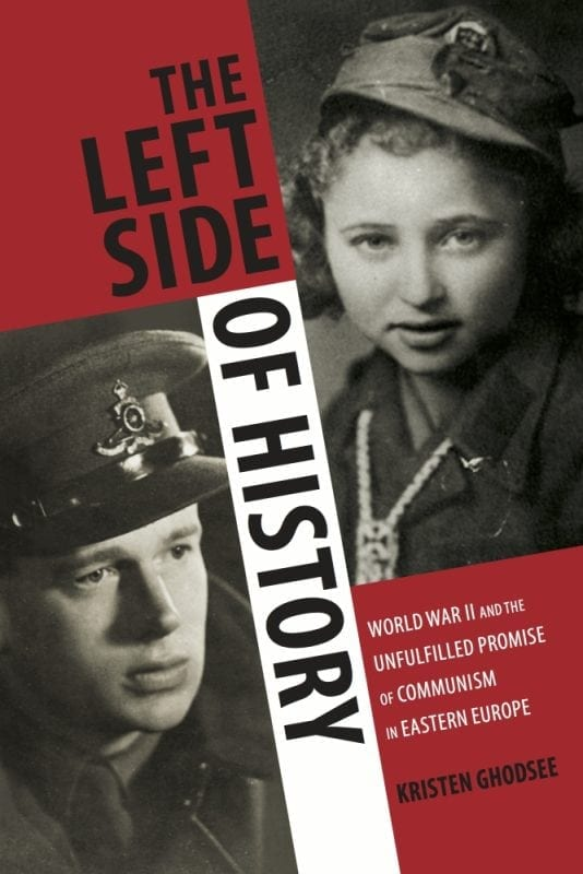 The Left Side of History-ghodsee_cover