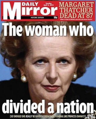 Thatcher was justly despised by many working-class Scots.