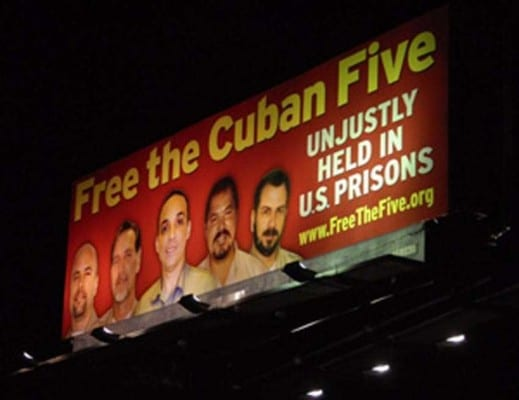 An example is this billboard, put up by the Free the Cuban Five organization, in the Los Angeles area.