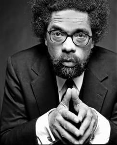 Cornel West: The brother is way too soft on scoundrels.