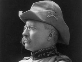 Teddy Roosevelt as a Rough Rider. The man, like manyh juveniles, liked to play soldier. His war obsessions and ideas of manhood created mayhem and cost one his sons his life.