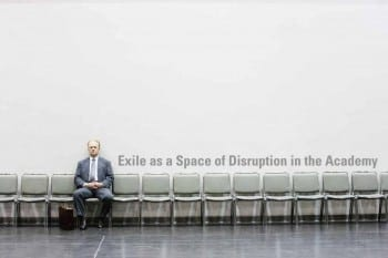 Exile as a Space of Disruption in the Academy