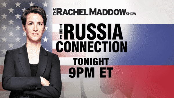 MSNBC's russophobe Maddow at work—a shameless propagandist, but the Russia hate campaign has made richer and even more famous among her following of clueless, identity politics liberals.