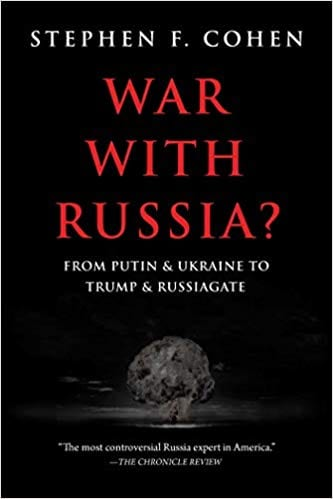 """Book review: Professor Stephen Cohen's """"War with Russia"""